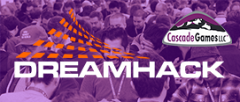 Cascade Games at Dreamhack Anaheim 2020