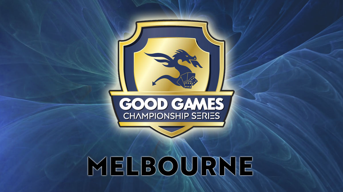 GOOD GAMES MAGIC PREMIER SERIES #1 - MELBOURNE