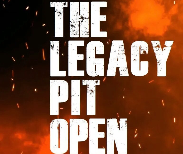 The Legacy Pit Open
